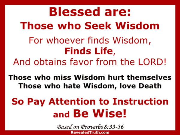 Seek Wisdom and Live