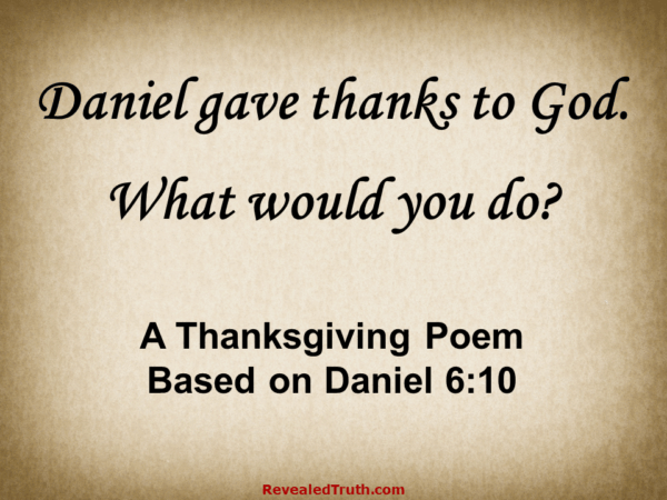 Daniel Prayed and Gave Thanks to God