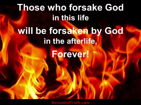 Those who forsake God will be forsaken by God