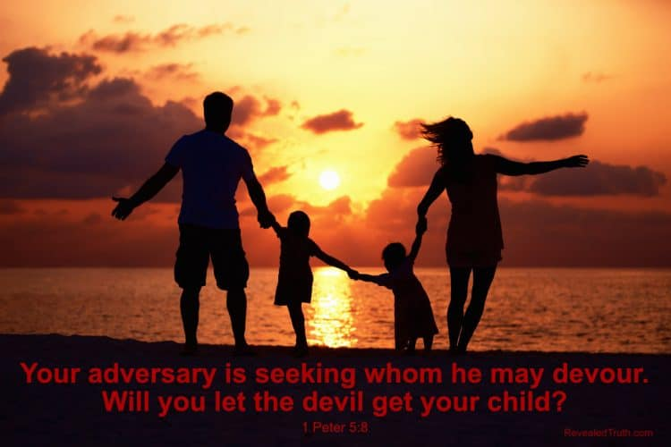 Will the Devil Destroy Your Family?