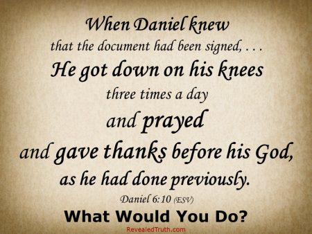 Daniel 6.10 - Daniel Prayed and Gave Thanks to God