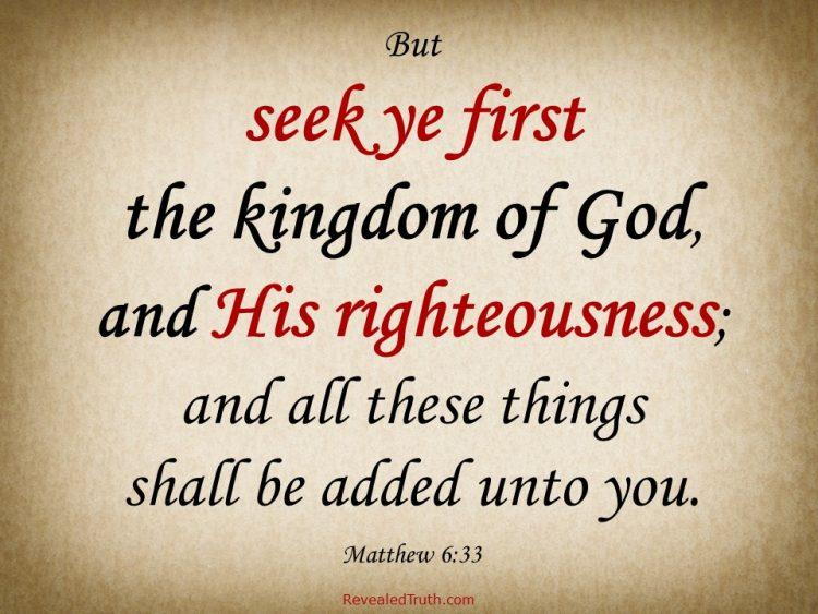 Seek First the Righteousness of God - Matt 6:33