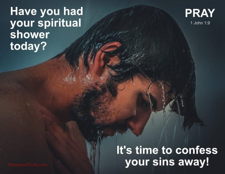 Confessing Your Sins for God's Forgiveness is like a Spiritual Shower - 1 John 1:9