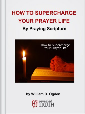 How to Supercharge Your Prayer Life by Praying Scripture