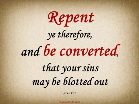 Acts 3:19 You must Repent to Go to Heaven