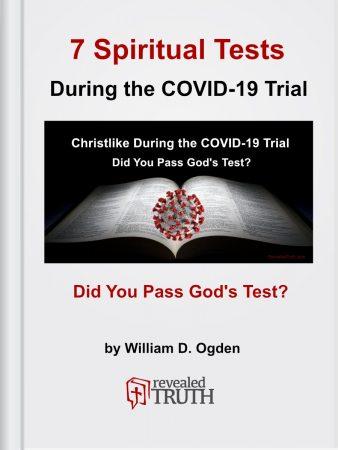 7 Spiritual Tests - Christlike During COVID-19 Trial