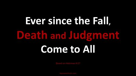 Hebrews 9.27 - Death and Judgement Come to All