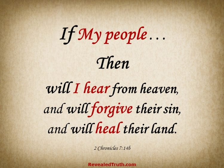 The 3-Promises of 2 Chronicles 7:14 - If My people shall . . . Then I will . . .