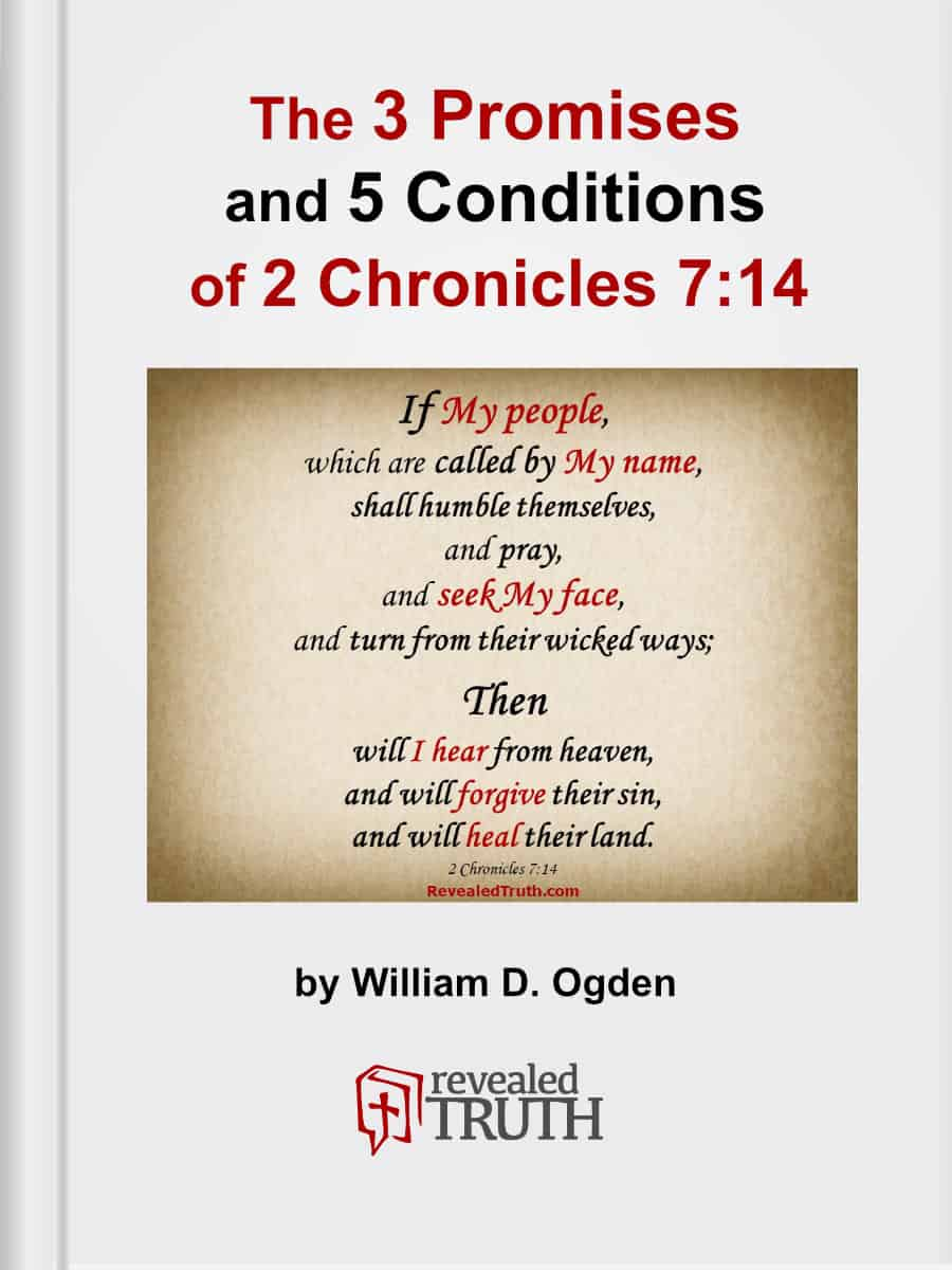 The 3-Promises and 5-Conditions of 2 Chronicles 7:14