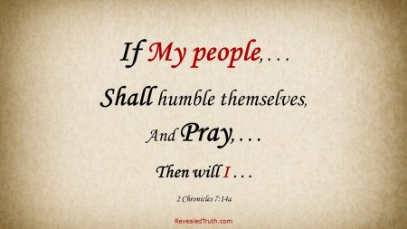 If My people Pray - 2 Chronicles 7:14