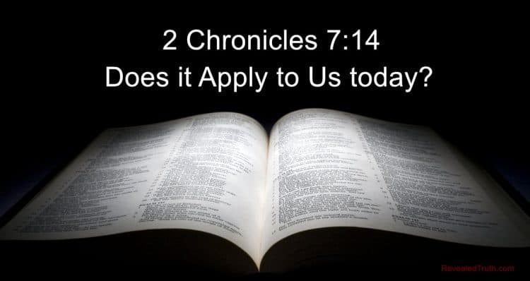 Applications of 2 Chronicles 7:14 - Does this Promise Apply to Us Today?