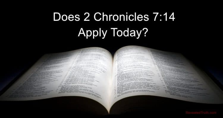 2 Chronicles 7:14 Applications - Does this Promise Apply to us Today?