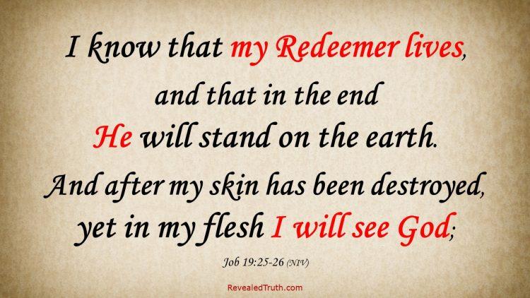 Job 19:25-26 I Know My Redeemer Lives