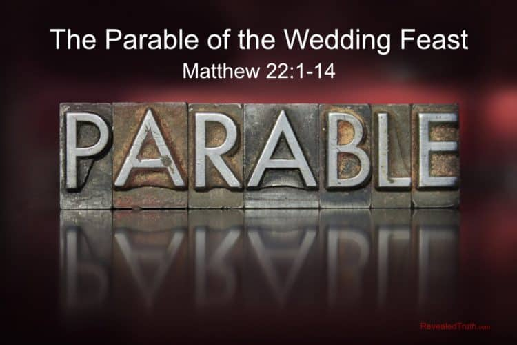 The Parable of the Wedding Feast - Matthew 22:1-14